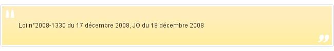 Loi n°2008-1330 du 17 décembre 2008,...